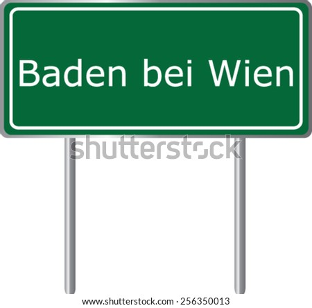 Baden bei Wien, Austria, road sign green vector illustration, road table - stock vector
