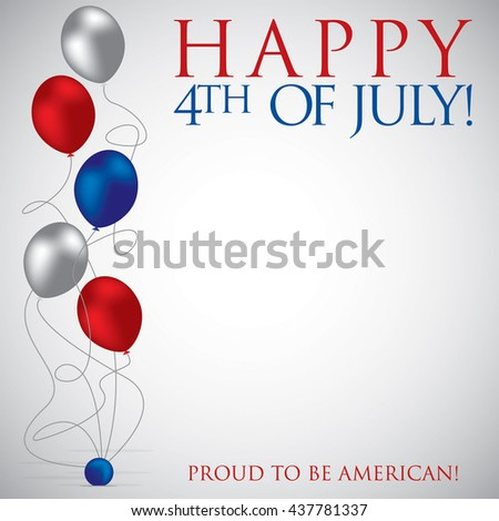 Balloon 4th of July card in vector format. - stock vector