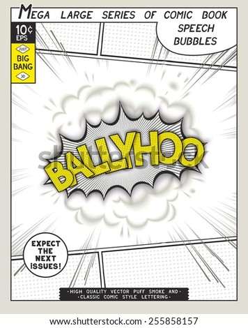 Ballyhoo. Explosion in comic style with lettering and realistic puffs smoke. 3D vector pop art speech bubble - stock vector