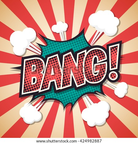 bang, Comic explosion speech bubble. bang text. Vector illustration - stock vector