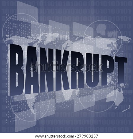 bankrupt word on touch screen, modern virtual technology background vector - stock vector