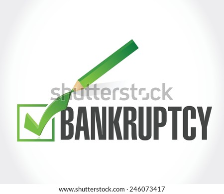 bankruptcy check mark sign illustration design over a white background - stock vector