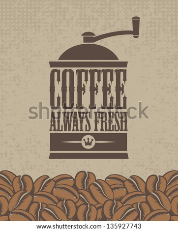 banner with a coffee grinder and beans - stock vector