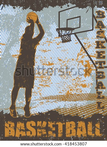 Basketball grunge poster background with player silhouette, vector illustration - stock vector