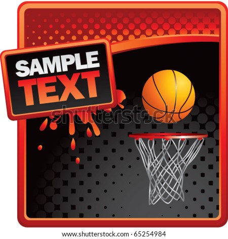 basketball hoop red and black halftone grungy ad - stock vector