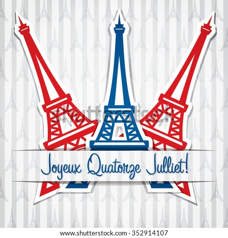 "Bastille Day card in vector format. ""Bonne Fete Nationale"" translates to ""Happy National Festival"" - stock vector"