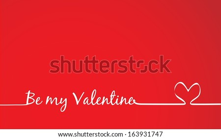 be my Valentine Text -Handmade Calligraphy - stock vector
