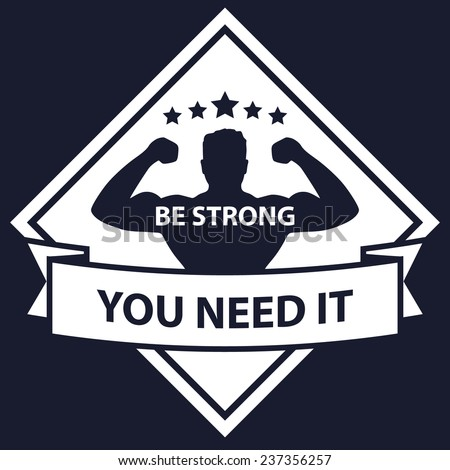 Be Strong vector illustration, eps10, easy to edit - stock vector