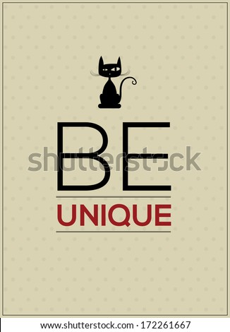 Be Unique Vector poster concept.  - stock vector