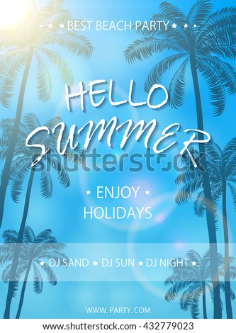 Beach party flyer template, lettering Hello Summer and enjoy holidays on blue background, poster with palm trees, illustration.  - stock vector
