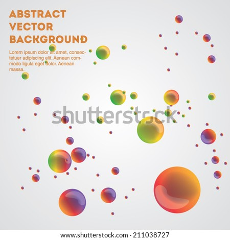 Beautiful abstract vector bubbles on a light grey background. Editable eps 10 illustration. - stock vector