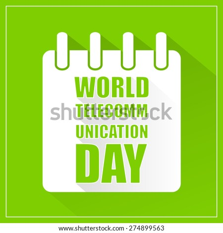 Beautiful and creative vector illustration for World Telecommunication Day with nice and beautiful crisp green colour in a background. - stock vector