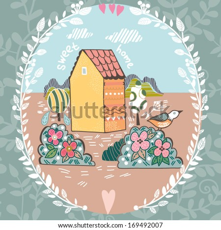 "Beautiful background ""Sweet home"" with cute bird, trees, floral wreath and hand drawn letters. Bright illustration, can be used as creating card, invitation card and cute summer background. - stock vector"