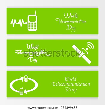 Beautiful banner for World Telecommunication Day with Mobile and satellite in a crisp green colour in a background. - stock vector