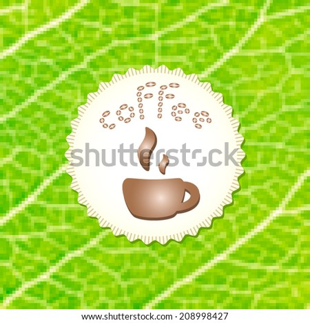 Beautiful coffee cup on stylish mosaic green leaf background. Vector illustration. Menu for restaurant, cafe, bar, coffeehouse. Eco style. Natural bio product. - stock vector