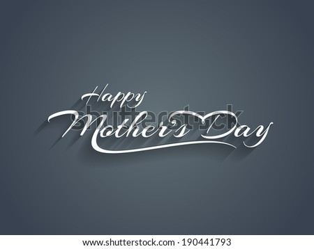 Beautiful elegant mother's day text design. - stock vector