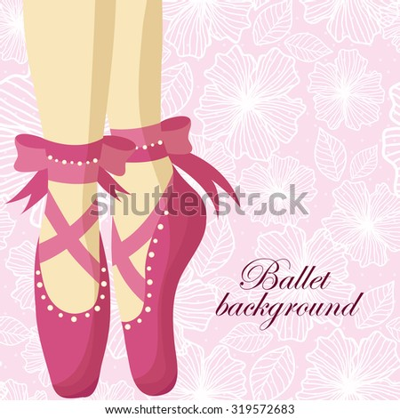 Beautiful feet of a ballerina in pointe shoes on a pink background with patterns - stock vector