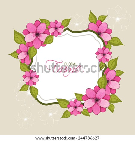 Beautiful flower decorated frame with leaves on flower decorated background. - stock vector