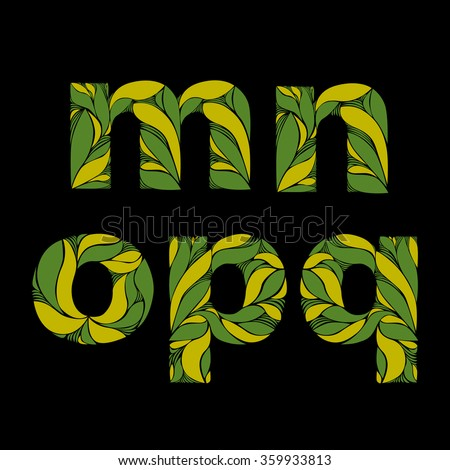 Beautiful font with herbal ornament. Green capital letters decorated with spring floral pattern. M, n, o, p, q, lowercase letters. - stock vector