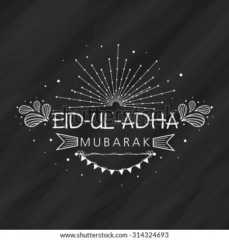 Beautiful greeting card design for muslim community festival of sacrifice, Eid-Ul-Adha celebration on blackboard background. - stock vector