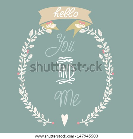 Beautiful greeting card with floral wreath and ribbon. Bright illustration, can be used as creating card, invitation card for wedding,birthday and other holiday and cute summer background. - stock vector