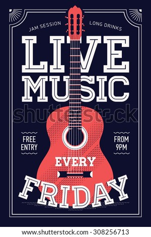 Beautiful 'Live Music Every Friday' vector poster template. Ideal for printable concert promotion in clubs, bars, pubs and public places | Music themed wall art with cool lettering and guitar - stock vector