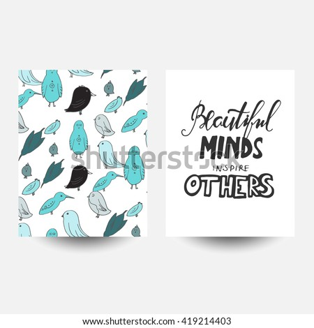 Beautiful minds inspire others. Modern calligraphic style. Hand lettering and custom typography for your designs: t-shirts, bags, for posters, invitations, cards, etc. Birds doodle background - stock vector