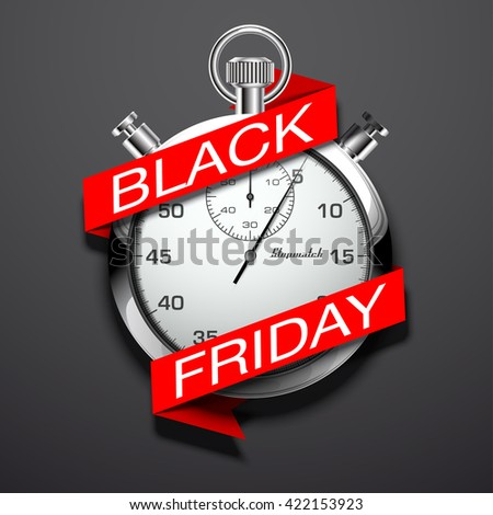 Beautiful realistic vector illustration of shiny chrome stopwatch isolated on dark background. an inscription on a flat red paper tape: black friday - stock vector