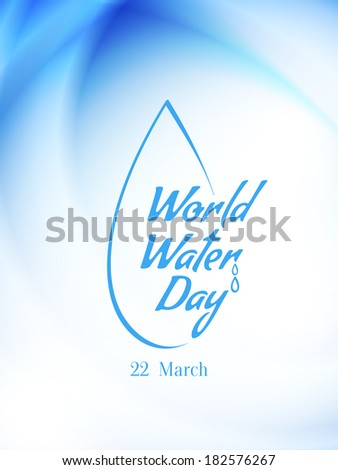 beautiful text design element of World water day on blue color background. vector illustration - stock vector