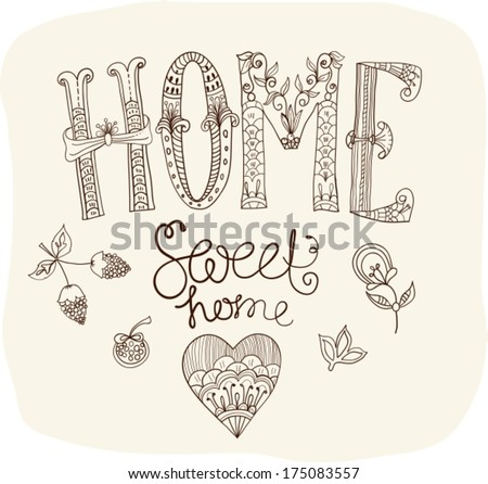 Beautiful text Home sweet home illustration with flowers, hand lettering - stock vector