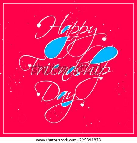 Beautiful vector abstract for Happy Friendship Day with nice and creative crisp red colour in background. - stock vector