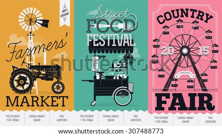 Beautiful vector detailed event posters set. Farmers' market, street food festival and country fair. Three creative poster templates with retro farm tractor, street food cart and ferris wheel ride  - stock vector