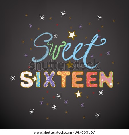 Beautiful vector illustration of a sweet sixteen birthday party composition. Handdrawn typography in a shape of colorful cakes and whipped cream. Ideal for placards, postcards, and invitations design. - stock vector