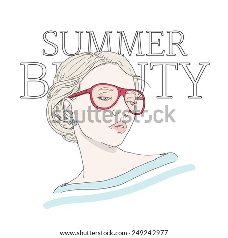 Beautiful woman with glasses: hand drawn fashion illustration. Summer accessories. - stock vector