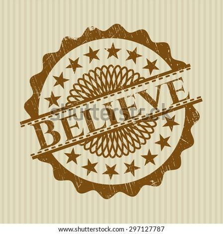 Believe grunge seal - stock vector