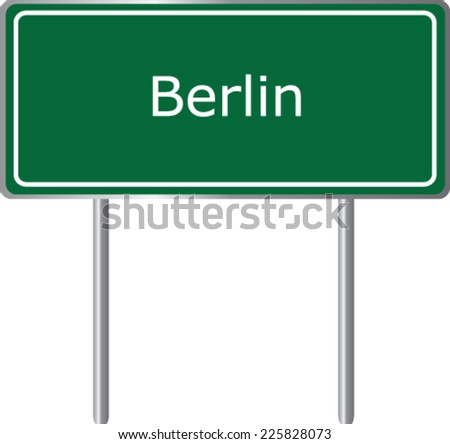 Berlin, Germany, road sign green vector illustration, road table - stock vector