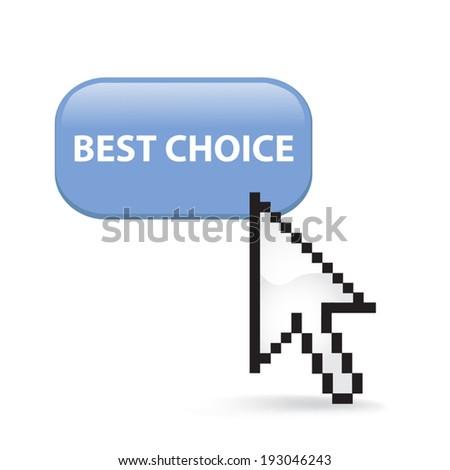 Best Choice Button Click - stock vector