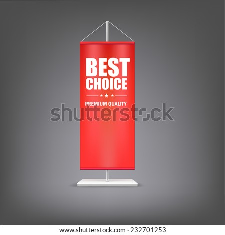 Best chose. Vertical red flag at the pillar. Advertising for your business events. - stock vector