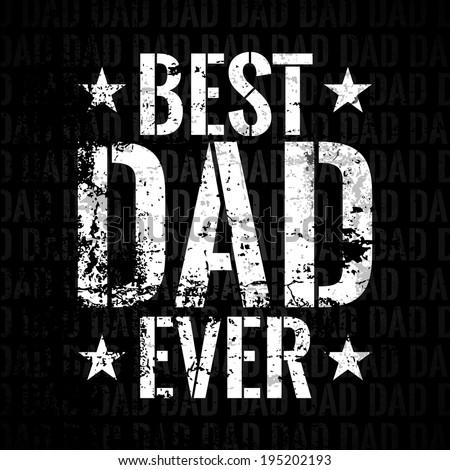 Best Dad Ever Freight - stock vector