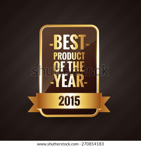 best product of the year 2015 golden label design element - stock vector