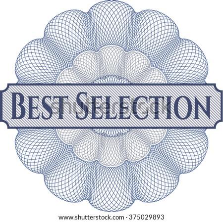 Best Selection written inside abstract linear rosette - stock vector