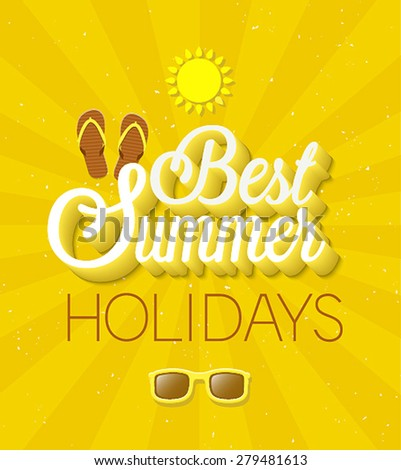 Best Summer Holidays typographic design. Vector illustration. - stock vector