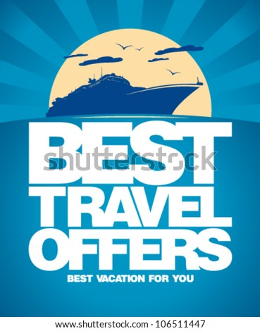 Best travel offers advertising design template. - stock vector