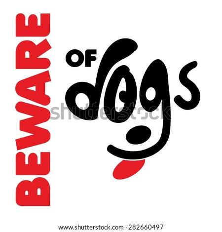 Beware of Dogs - stock vector