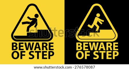 Beware of step sign - stock vector