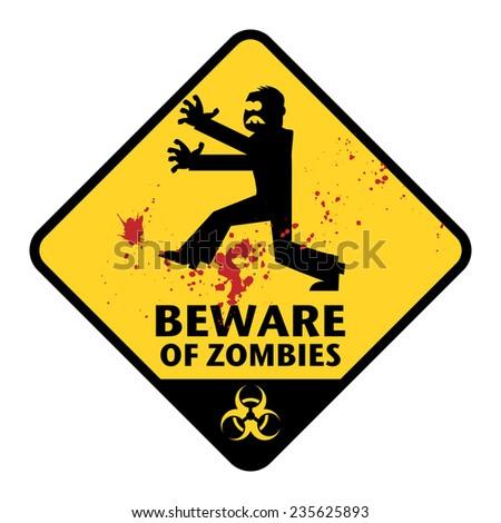 Beware of Zombies sign, vector illustration - stock vector