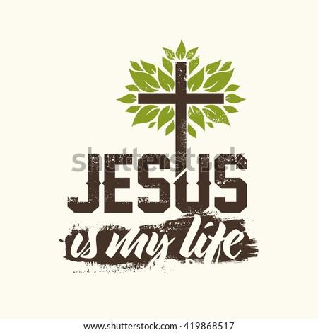 Bible lettering. Christian art. Jesus is my life. - stock vector