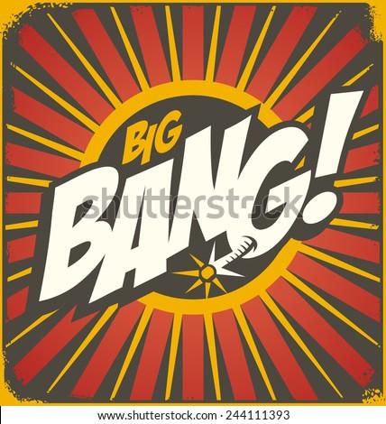 Big bang retro sign template. Vintage comics illustration concept. Bomb explosion cartoon background. - stock vector