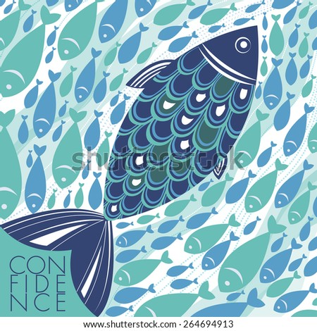 Big confident fish swims against a school of fish. Stand out. Go against the flow. Donâ??t be afraid to be different. Believe. Sure of oneself concept. Vector illustration and photo image available.   - stock vector
