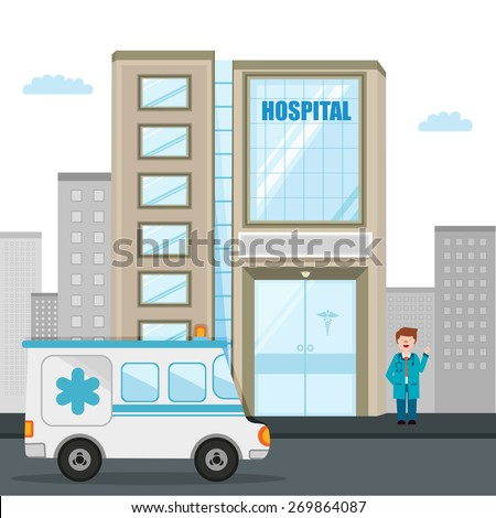 Big hospital building with ambulance and illustration of a smiling doctor. - stock vector